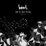 Bent-FromTheVaultsVol1