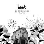 Bent-FromTheVaultsVol2