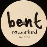 Bent-ReworkedVol2-12-front
